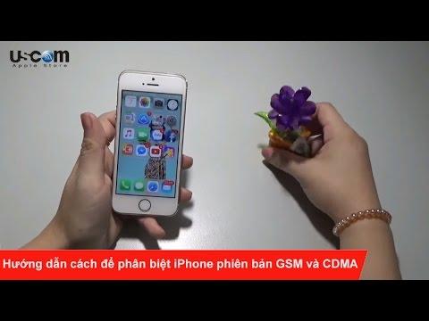 Hướng dẫn cách để phân biệt iPhone phiên bản GSM và CDMA