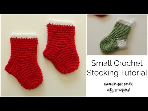 Small Crochet Stocking Tutorial - 30 minutes!