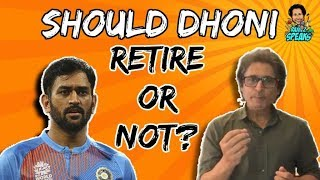 Should DHONI Retire? | Ramiz Speaks