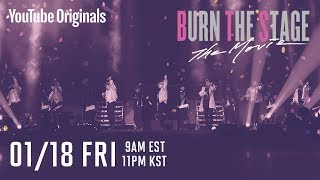 Download Burn the Stage: the Movie is coming to Premium Video