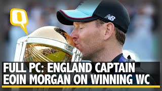 Captain Eoin Morgan on England Lifting Their Maiden Cricket World Cup Trophy   The Quint