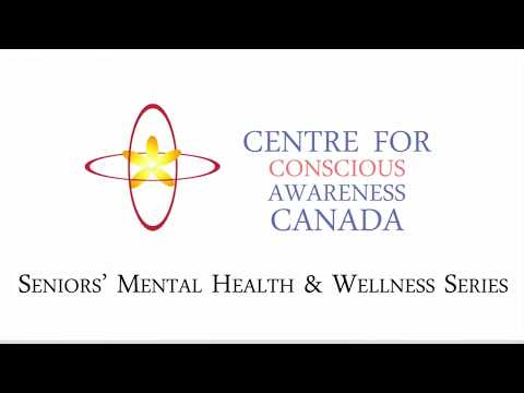 Seniors' Mental Health & Wellness-Different Cultures & Stress-Centre for Conscious Awareness-Canada