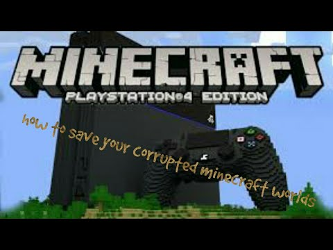 how to save your corrupted minecraft worlds (ps4 only)