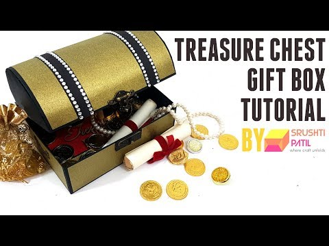 Treasure Chest gift box Tutorial by Srushti Patil