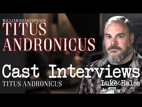 Titus Andronicus Cast Interviews: Luke Hales