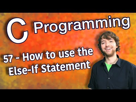 C Programming Tutorial 57 - How to use the Else-If Statement
