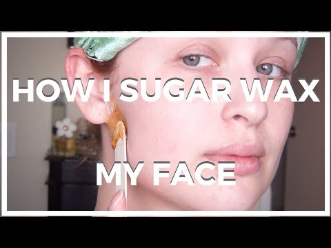 How I Sugar Wax ♥ MY FACE