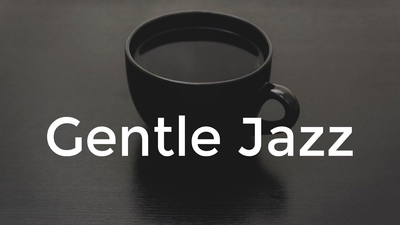 Gentle JAZZ - Elegant JAZZ Music For Study, Work, Reading - Background Piano JAZZ Playlist