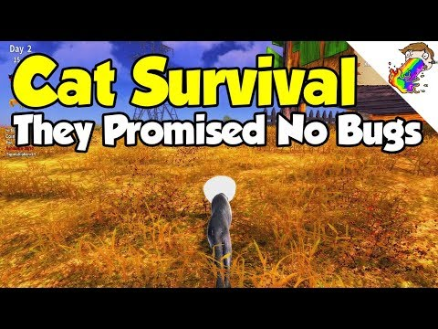 Cat Survival | They Told Me There Were No Bugs