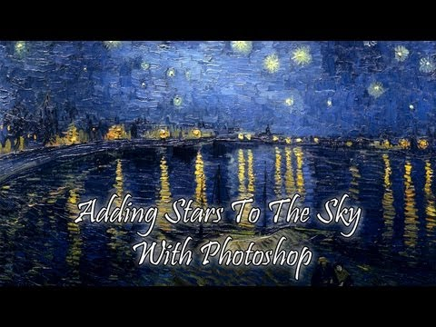Adding Stars to Night Sky (Starry Night) - Photoshop CS5 Tutorial