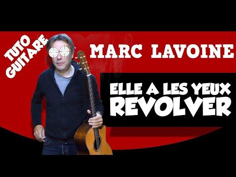 Elle A Les Yeux REVOLVER -MARC LAVOINE  - Les tutos Guitare Facile