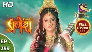 Vighnaharta Ganesh - Ep 299 - Full Episode - 12th October, 2018