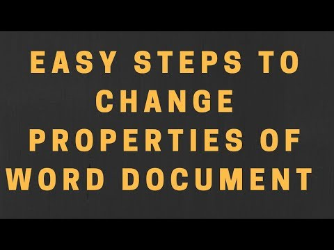 Follow 6 Easy Steps to edit properties file of MS word files