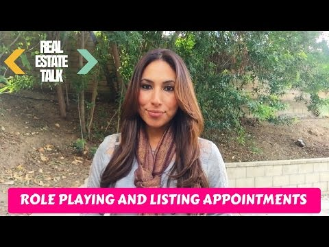 Role Playing and Listing Appointments