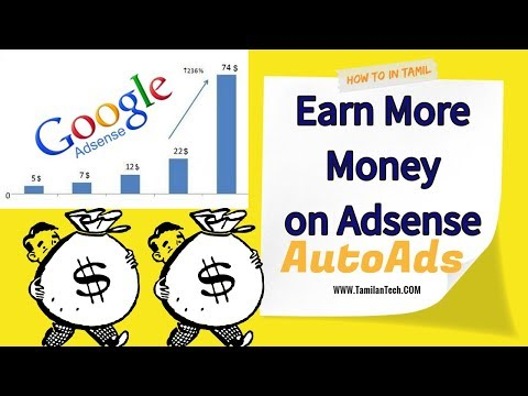Earn More Money on Adsense Auto Ads [HowtoinTamil]