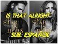 Lady Gaga - Is That Alright subtitulada español mp3