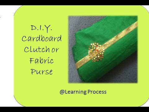 DIY cardboard clutch or Fabric purse from waste material | No sew diy | Learning Process