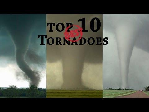TOP 10 BEST TORNADOES