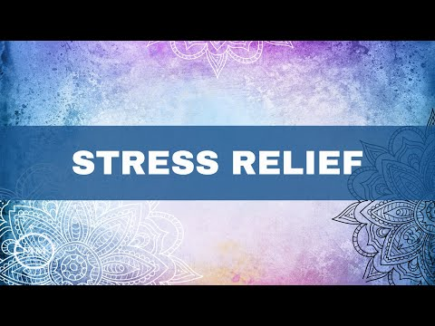 Stress Relief - Anti-Stress, Anti-Aging, Anti-Anxiety - Meditation Music - Binaural Beats