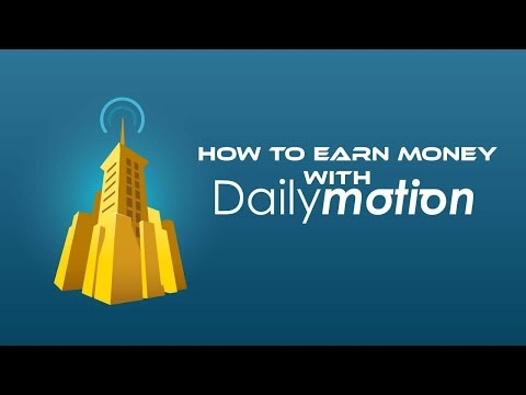 How to Earn Money With DailyMotion?