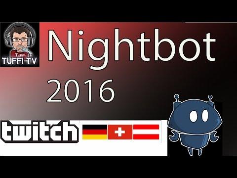Nightbot Tutorial German 2016[GER 1080] - PlayTunez World Of