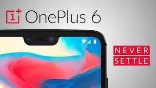 OnePlus 6 Trailer - NEVER SETTLE