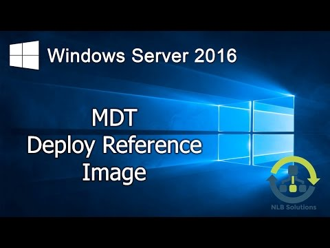 10. Creating and managing deployment images using MDT (Step by Step guide)