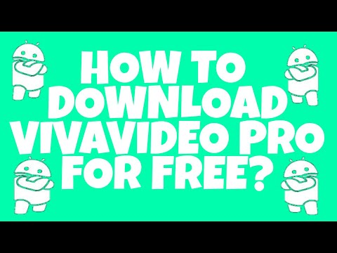 How To Download Vivavideo Pro For Free