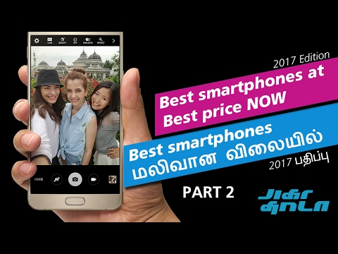 PART 2 : Latest செல் phone மலிவான விலையில் : Best smartphones to buy for cheap NOW – 2017 Note 5