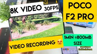 Poco f2 pro 8k video size and full indetail