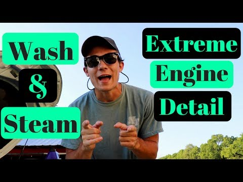Extreme Clean Your Engine Bay: Wash and Steam Clean!