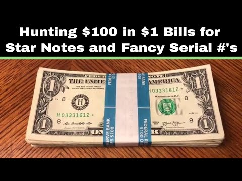 Searching $1 Bills for Star Notes and Fancy Serial Numbers