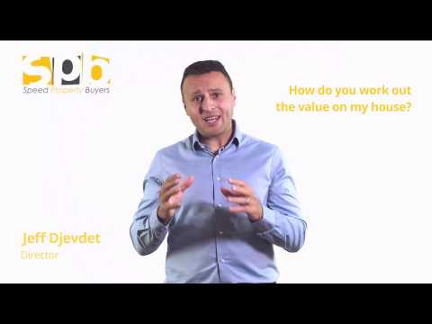 How Do You Work out the Value of My House | Speed Property Buyers