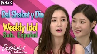 [Sub. Español] Dal shabet y DIA en Weekly Idol (parte 2/2) Ep. 273  (달샤벳) (다이아) 161019