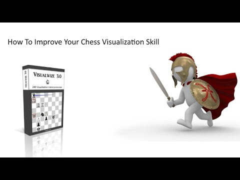 How To Improve Your Chess Visualization Skill