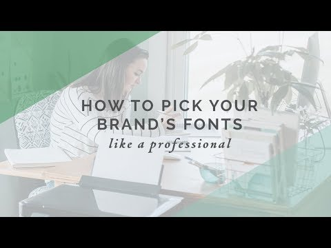 How How to Pick Your Brand's Fonts like a Professional