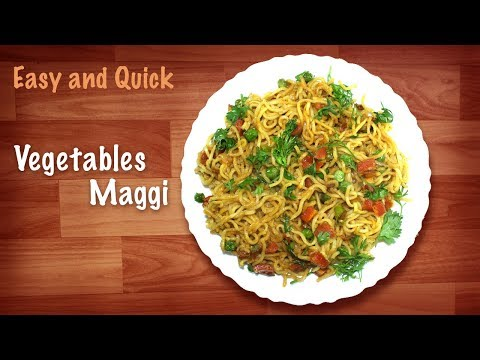 Tasty Maggi | Vegetables Maggi | Fried Maggi Recipe | Quick and Easy Recipes