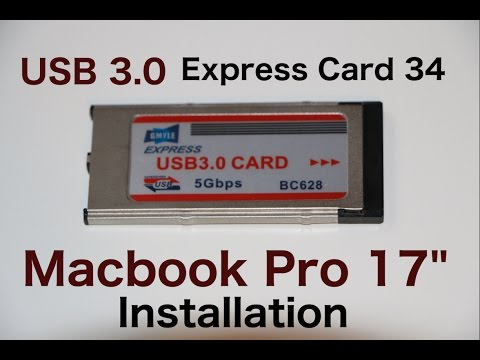 GMYLE USB 3.0 express card 34 / How to MacBook Pro 17 Installation