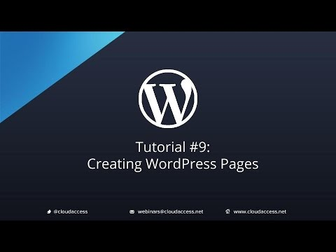 Tutorial #9: Creating WordPress Pages