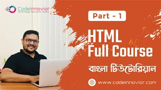 HTML Bangla Tutorial | Part-1 | Introduction \u0026 Environment | Full course for absolute beginners 2020