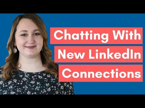 How To Start A Conversation With A New LinkedIn Connection