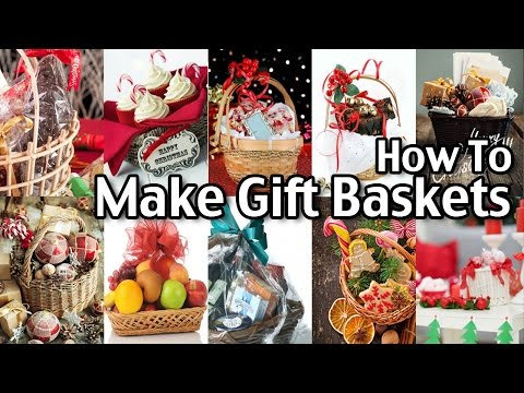 How To Make Homemade Gift Baskets!