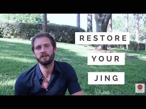 Restore Your Jing