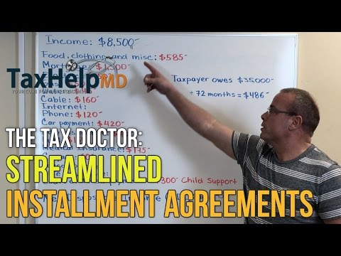 The Tax Doctor:  Streamlined Installment Agreements - Tax Help MD