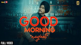 GOOD MORNING : Navjeet (official Song) Jaymeet | GameOn Muzic | Latest Punjabi Songs 2019