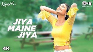 Jiya Maine Jiya - Video Song | Khushi | Kareena Kapoor & Fardeen Khan | Alka Yagnik & Udit Narayan