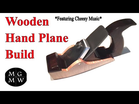 How To Build A Wooden Hand Plane  *Featuring Cheesy Music*