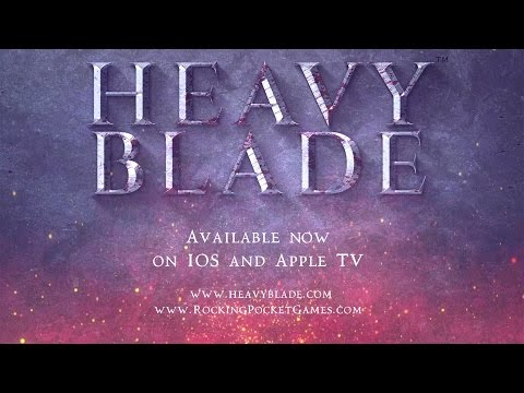 Heavy Blade Official Trailer for iOS and Apple TV