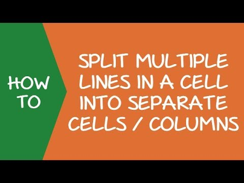 How to Split Multiple Lines in a Cell into a Separate Cells/Columns