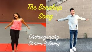 The Breakup Song - Ae Dil Hai Mushkil Dance Video | Choreography by Shawn and Somy